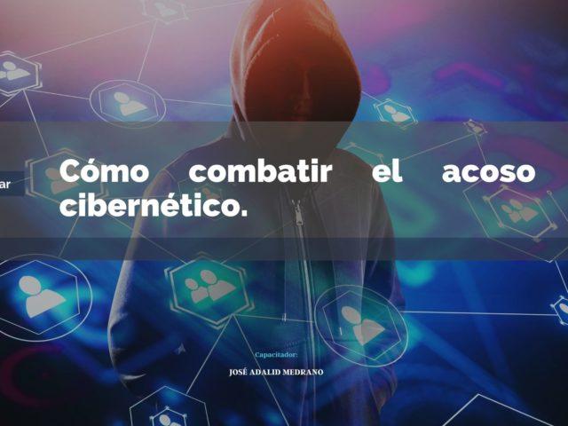 https://adalidmedrano.com/wp-content/uploads/2021/05/Cómo-combatir-el-acoso-cibernético-640x480.jpeg